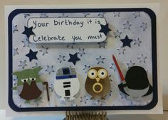 Star Wars theme birthday card - Stampin' Up Owl punch by christa Carte Star Wars, Baby Boy Cards Handmade, Baby Cards, Birthday Cards For Boys, Boy Birthday, Birthday Wishes, Birthday Cakes, Happy Birthday, Husband Birthday