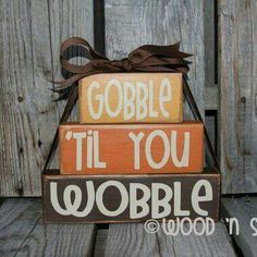 Gooble 'til You Wobble Give Thanks wood block primitive set fall autumn thanksgiving seasonal decor wood block set on Etsy, Thanksgiving Diy, Thanksgiving Decorations, Seasonal Decor, Thanksgiving Blessings, Fall Decorations, Fall Crafts, Holiday Crafts, Holiday Fun, Holiday Ideas