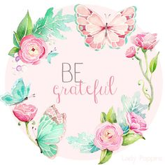 Be Grateful made with Lady Poppins clip art