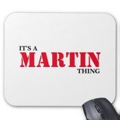 It's A MARTIN Thing! You Wouldn't Understand Mouse Pad