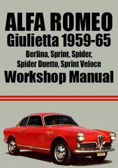 Bid For The Chance To Own A Alfa Romeo Giulietta Spider D At - Alfa romeo spider workshop manual