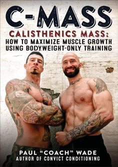 Is it really possible to add significant extra muscle-bulk to your frame using bodyweight exercise only? The answer, according to calisthenics guru and bestselling Convict Conditioning author Paul Wade, is a resounding Yes. Fitness Workouts, Fitness Goals, Fitness Tips, Fitness Motivation, Muscle Workouts, Bodybuilding Training, Bodybuilding Workouts, Convict Conditioning, Crossfit