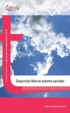Desarrollo web en entorno servidor/ Juan Luis Vicente Carro.2014.