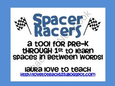 """Spacer Racers are tools to help young students (PreK-1) learn to leave spaces in between their words. I named them """"Spacer Racers"""" because I want to teach my students that these are a """"speed fast"""" tool (that should be used only for writing) and they can help keep your writing moving smoothly along. I hope that you and your children enjoy this product."""