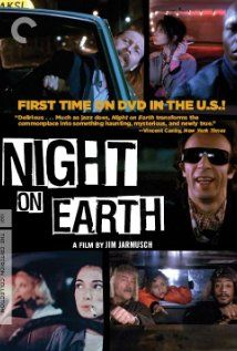 Night on Earth, directed by jim Jarmusch, starring Winona Ryder, Roberto Benigni and Gena Rowlands