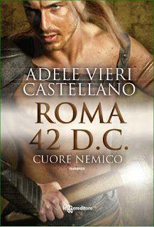 la mia biblioteca romantica: ADELE VIERI CASTELLANO vi aspetta a Milano, Firenz...
