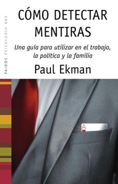 Como detectar mentiras - Una guia para utilizar en el trabajo, la política y la familia Epub - http://todoepub.es/book/como-detectar-mentiras-una-guia-para-utilizar-en-el-trabajo-la-politica-y-la-familia/ #epub #books #libros #ebooks