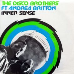 The Disco Brothers feat Andrea Britton - Inner sense 2006