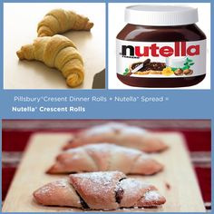 Pillsbury® Crescent Rolls + Nutella® Spread = Nutella® Crescent Rolls | 15 Delicious Things You Can Stuff In A Crescent Roll