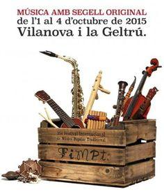 FIMPT 2015, 35è Festival Internacional de Música Popular Tradicional de Vilanova i la Geltrú. De l'1 al 4 d'octubre