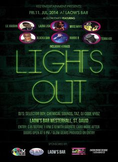 LIGHTS OUT @ Laow's Bar & Entertainment Center Westerhall July 11th, 2014 #partygrenada