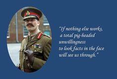 Another classic General Melchett Quote from Blackadder! Great Blackadder Quotes.