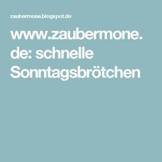 www.zaubermone.de: schnelle Sonntagsbrötchen