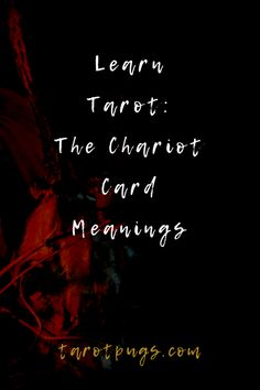 Learn Tarot: The Chariot Card Meanings The Chariot Tarot, Tarot Interpretation, Phrase Meaning, Psychic Development, Tarot Card Meanings, Cartomancy, Cancer Sign, Go Getter, Card Reading