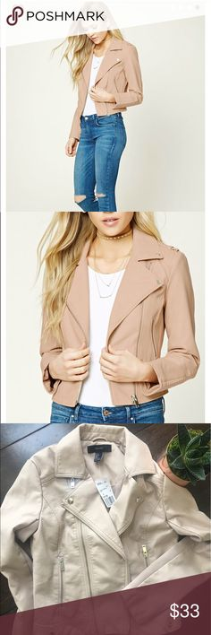 Forever 21 • Faux Leather Moto Jacket in Nude NWT.  Forever 21 • Faux Leather Moto Jacket in Nude.  Never worn, excellent condition.  Reasonable offers welcomed. Forever 21 Jackets & Coats