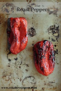 How To Roast Peppers - www.countrycleaver.com