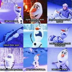 I love Olaf :)