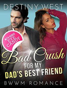 INTERRACIAL ROMANCE BWWM: Bad Crush for My Dad's Best Fri... https://www.amazon.com/dp/B01M1O1U44/ref=cm_sw_r_pi_dp_x_zCy.xbNJ9ESKE
