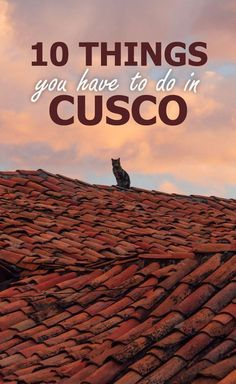 10 Things You Have To Do In Cusco, Peru. The old capital of the Inca empire is a must visit Peru. This historical city gained UNESCO heritage in 1983 and it is easy to understand why. Here is a list of 10 things you have to do in Cusco, Peru. Machu Picchu, Backpacking South America, South America Travel, North America, Backpacking Peru, Cusco Peru, Bolivia, Ecuador, South America Destinations