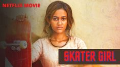 Bon Film, Skater Girls, Netflix Movies, Movies To Watch, It Cast, India, Goa India, Indie, Indian