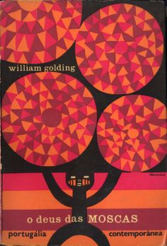 O Deus das Moscas - William Golding | Capa de João da Câmara Leme