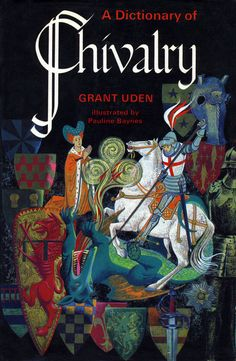 Pauline Baynes, a dictionary of chivalry