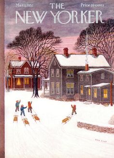 The New Yorker March 1 1952 - Winter Snow The New Yorker, New Yorker Covers, New Yorker Cartoons, Old Magazines, Vintage Magazines, Whatever Forever, Illustration Noel, Magazine Art, Magazine Covers