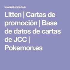 Litten | Cartas de promoción | Base de datos de cartas de JCC | Pokemon.es