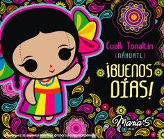 """En #Náhuatl buenos días se dice: """"Cualli tonaltin"""".   #Diseño e #Ilustración mexicana. María's INC."""