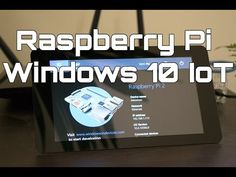 How to Install Windows 10 IoT Core for Raspberry Pi 2
