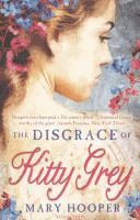 The Disgrace of Kitty Grey - Mary Hooper