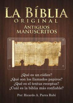 Existe Una Biblia Original Escrituras De La Biblia Biblia