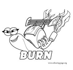 Meet Burn! She is the only female snail in the testosterone-fueled racing group. Have fun with this coloring sheet from movie Turbo!