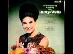 Kitty Wells - We Buried Her Beneath The Willow