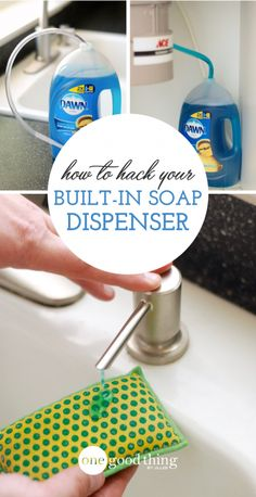 Soap Dispenser Hack http://www.onegoodthingbyjillee.com/how-to-hack-your-built-in-soap-dispenser.html?utm_source=DailyRSSNewsletter&utm_medium=Email&utm_content=Headline&utm_campaign=RSSNewsletter
