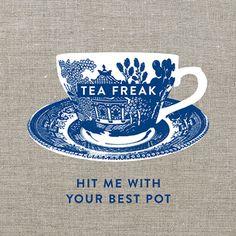 Tea Freak - Hit Me With Your Best Pot Linen Tea Towel by ink & weave on Down that Little Lane, Australia Tee Kunst, Buy Gifts Online, Cuppa Tea, Tea Art, My Cup Of Tea, High Tea, Afternoon Tea, Tea Towels, Tea Time