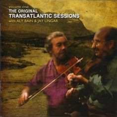Transatlantic Sessions - Series 1: Volume One Aly Bain and Jay Ungar | Format: MP3 Download, http://www.amazon.com/dp/B003CNMIMK/ref=cm_sw_r_pi_dp_ikiLpb005SN1D