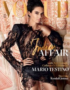 """Kendall Jenner for Vogue India, May. - """"Kendall Jenner for Vogue India, May 2017 photographed by Mario Testino """" Vogue Covers, Vogue Magazine Covers, Fashion Magazine Cover, Fashion Cover, Mario Testino, Vogue India, Vogue Trends, Poses, Mode Editorials"""
