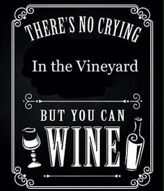 No crying....Wining allowed though.. #winefixin' #Wine@Bit #BandW (Wine Bottle & glass Typography Art)