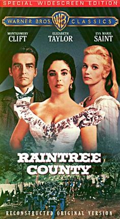 Raintree County 1957 Eliz Taylor and M. Cliff were good friends..lot of her friends died long before her ...she was such a survivor...and one of the most beautiful women who ever lived.  See her jewelry that was auctioned in pinterest  unbelieve. she is in my top five all times best actress did not make a lousy film ever....