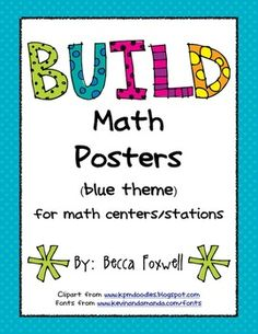 Here's a blue-themed packet with various sizes of posters that can be used as labels or signs for organizing BUILD math centers and stations. BUILD stands for: B-Buddy Games, U-Using Manipulatives, I-Independent Work, L- Learning About Numbers, and D-Doing Math.