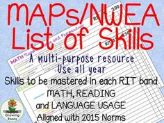 Does your district administer NWEA MAPs tests? A list of skills to be mastered for each RIT score is helpful for lesson planning, targeted instruction and goal setting. These charts are multi-purpose, attractive and easy to read. Ideal for classroom teachers, specialists and administration, the skills cover many grade levels.