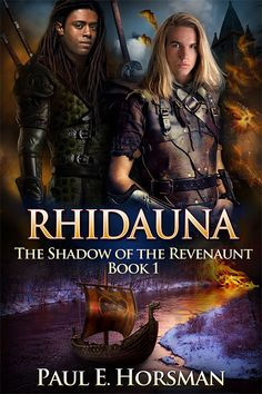 """Read """"Rhidauna"""" by Paul E. Horsman available from Rakuten Kobo. 'Rhidauna', the first book of the great fantasy series 'The Shadow of the Revenaunt'. The night before his Coming-of-Age. Book 1, This Book, Books To Read, My Books, Beautiful Book Covers, Fantasy Series, Enter To Win, Coming Of Age, Book Review"""