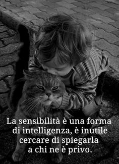Italian Quotes, Quotes About Everything, Love And Respect, My Mood, Meaningful Quotes, True Words, I Love Cats, Cat Day, Cool Words