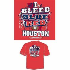 Houston Football I Bleed Blue and Red, Go Houston T-Shirt, Red, Size: Medium