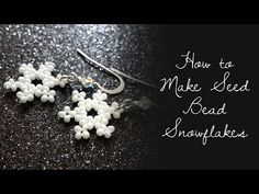 Best Seed Bead Jewelry 2017 how to make Seed Bead Snowflakes Seed Bead Tutorials Beaded Bracelets Tutorial, Earring Tutorial, Seed Bead Bracelets, Seed Bead Earrings, Seed Beads, Hoop Earrings, Beads Tutorial, Hat Tutorial, Necklaces