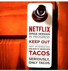Seruously, only tacos