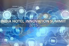India Hotel Innovation Summit 2015. Network with industry experts and understand how to capitalise on the emerging trends of the hospitality industry. Register today - http://reznext.com/India-Hotel-Innovation-Summit-2015.html
