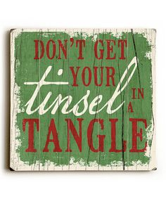 Another great find on #zulily! 'Tinsel in a Tangle' Wall Sign #zulilyfinds