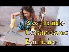 DIY / Faça voçê mesmo / COMO ASSENTAR CERÂMICA EM BANHEIRO - YouTube
